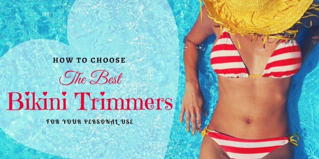 The Best Bikini Trimmer